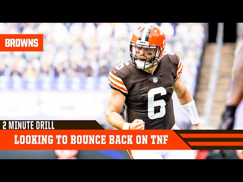 Browns Look to Bounce Back on Thursday Night Football   2 Minute Drill