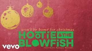 Hootie & The Blowfish Won't Be Home For Christmas