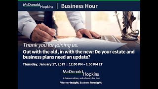 Out with the old, in with the new: Do your estate and business plans need an update?