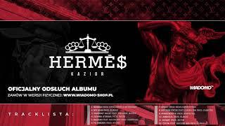 "Kazior - ""'Hermes"" ODSŁUCH ALBUMU"