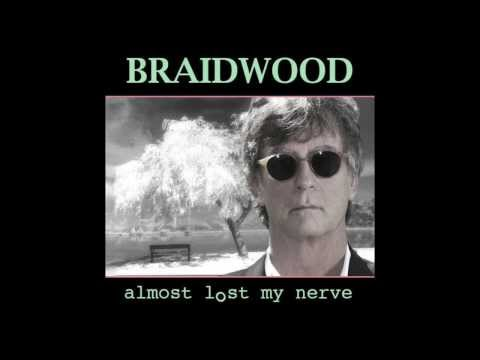 BRAIDWOOD - 'Love's Run Dry' | Almost Lost My Nerve