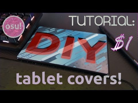 DIY -  Custom drawing tablet covers for SUPER CHEAP! (How To)