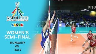 HUNGARY vs. ITALY | Women's Semi-Final | FISU Summer Universiade - Napoli 2019
