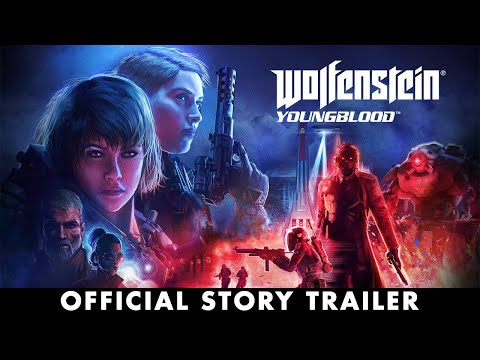 Wolfenstein: Youngblood – Official Story Trailer thumbnail