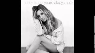 You'Re Always Here - Ashley Tisdale
