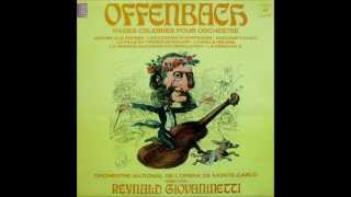 Offenbach: Famous Orchestral Highlights (Reynald Giovaninetti - Monte-Carlo National Orchestra)