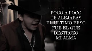 Te Falle (Letra) - Christian Nodal  (Video)