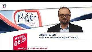 Mafie vatowskie, blokady facebooka na antypodach – Jakub Pacan | Polska na dzień dobry
