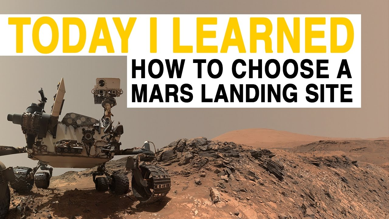 TIL: Choosing a Mars Landing Spot is Harder Than You Think | Today I Learned thumbnail