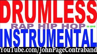 No Drums Rap Hip Hop Instrumental Drumless Track Beat