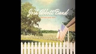Josh Abbott Band - I'll Sing About Mine