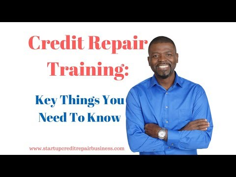 Credit Repair Training: Key Things You Need To Know