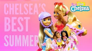 Chelsea's Top 4 Summertime Moments | @Barbie