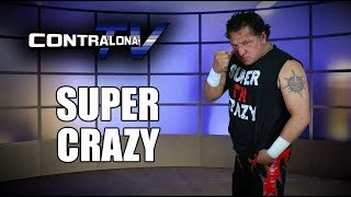 ContralonaTV: Programa #74 - Super Crazy