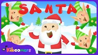 Santa is His Name O | Santa Song | Christmas Songs for Children | The Kiboomers