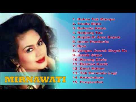 Mirnawati bukan tak mampu   dangdut original paling syahdu