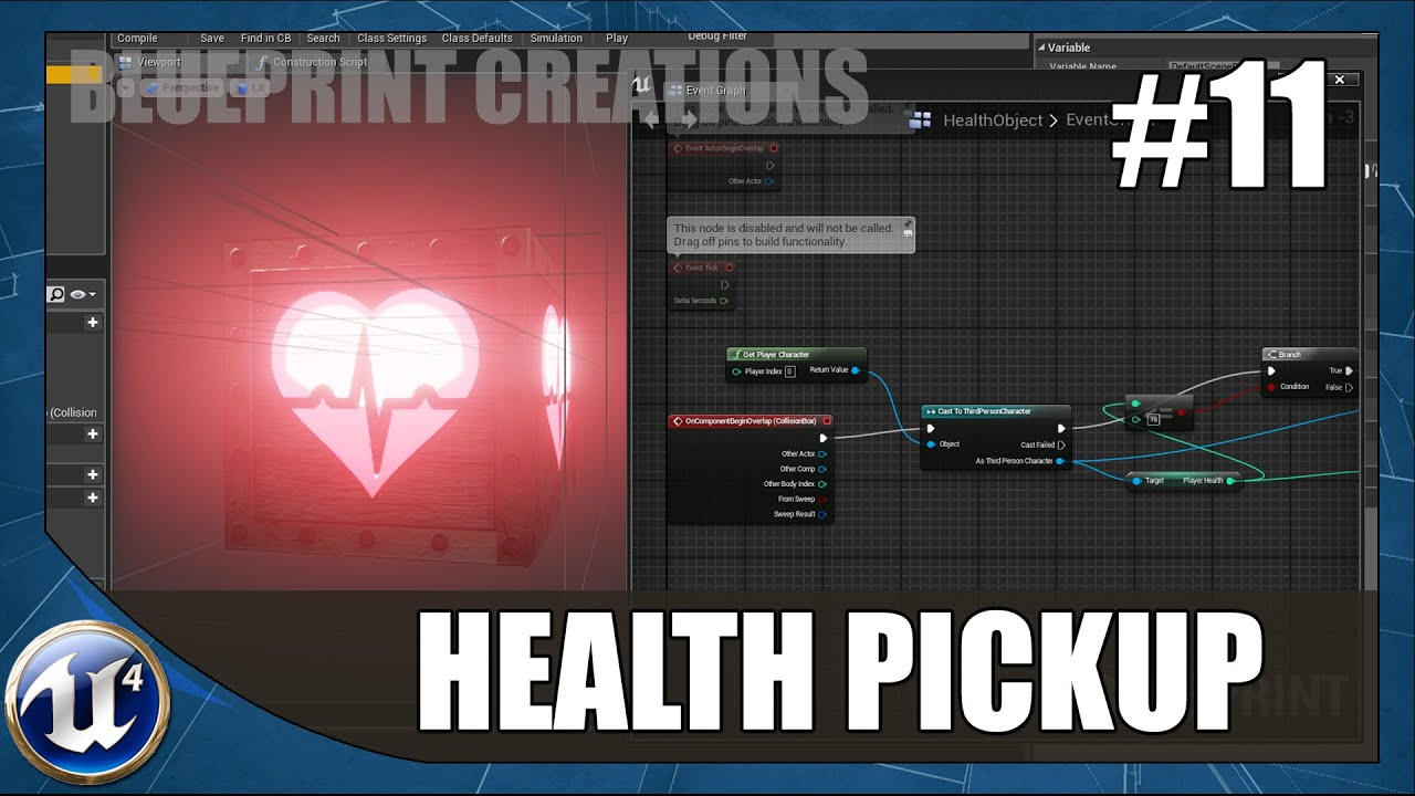 Player Health Pickup - #11 Unreal Engine 4 Blueprint Creations Tutorial