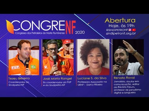 Abertura do XVI CONGRENF – Desafio da conjuntura no Brasil e na Petrobrás
