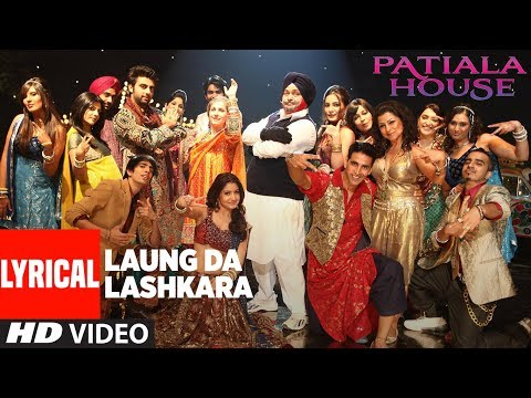 Laungda Lashkara With Lyrics | Patiala House | Aks