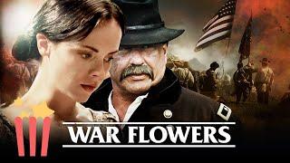 War Flowers (Full Movie) Civil War, Drama