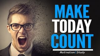 MAKE TODAY COUNT - Powerful Study Motivation (Ft. Jaret Grossman)