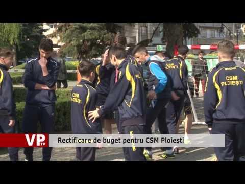 Rectificare de buget pentru CSM Ploiești