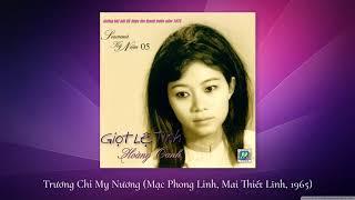 Hoàng Oanh   Trương Chi Mỵ Nương (1965)   Mạc Phong Linh & Mai Thiết Lĩnh