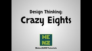 Design Your Thinking - Crazy Eights