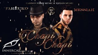 Farruko - Chapi Chapi ft. Messiah [Official Lyrics Video]
