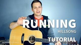 Running - Hillsong Live - Tutorial