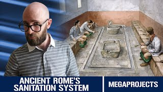 Ancient Rome's Sanitation System: Centuries Ahead of It's Time