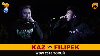 bitwa FILIPEK vs KAZ # WBW 2016 Toruń (finał) # freestyle battle