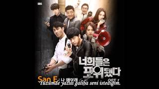 San E (Feat. Kang Min Hee) What's Wrong With Me (You're All Surrounded OST) Türkçe Altyazılı