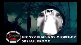 UFC 229 Skyfall Promo Khabib vs McGregor |  3 amigos MMA Cinematic Trailer