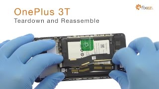 OnePlus 3T Teardown and Reassemble - Fixez.com
