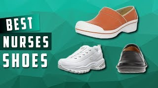 Top 5 Best Shoes For Nurses Review 2018