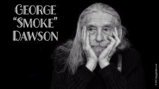 "George ""Smoke"" Dawson"