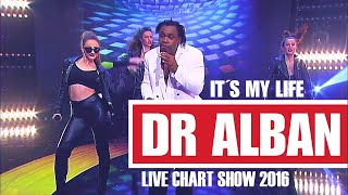 Dr Alban LIVE - It´s My Life (Chart Show 2016)