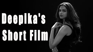 Watch: Deepika Padukone's short film 'My Choice'