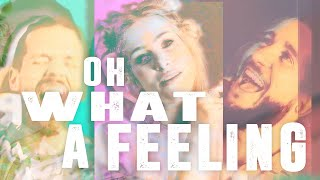 Oh What A Feeling - Walk Off The Earth (Lyric Video) - YouTube