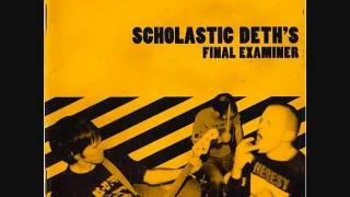 Scholastic Deth - Final Examiner (2004) [Full Album]