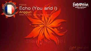 "Anggun - ""Echo You And I"" (France)"