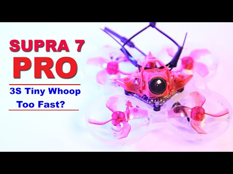 supra-7-pro-75mm-tiny-whoop--fastest-fpv-tiny-whoop-with-3s-battery