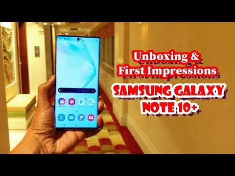 Samsung Galaxy Note 10 + Unboxing & 1st Impression