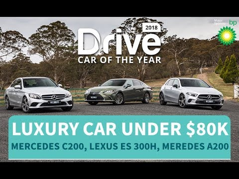 2018 Best Luxury Car Under $80k, Mercedes-Benz C200, Mercedes- Benz A200, Lexus ES 300h