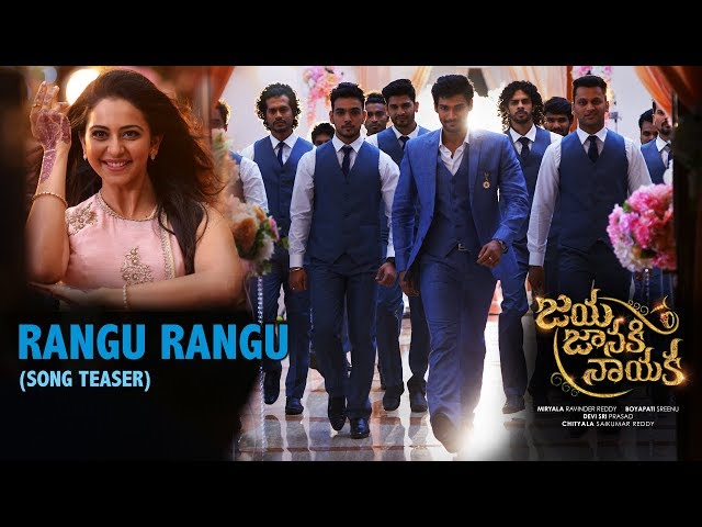 Rangu Rangu Video Song | Jaya Janaki Nayaka Movie Songs | Sreenivas | Rakul