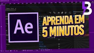 Aprenda After Effects em 5 Minutos!