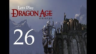 Let's Play DRAGON AGE Origins Ultimate Edition Modded Part 26  Orzammar