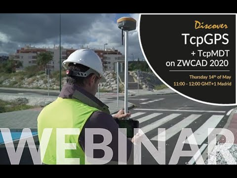 Discover TcpGPS + TcpMDT on ZWCAD 2020