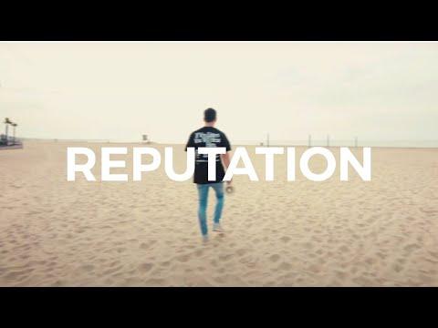 Reputation - Youtube Lyric Video